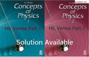 HC Verma Solution PDF : Part 1 & Part 2 All Chapter Solution