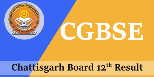 cgbse class 12 results 2018