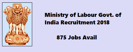 Labour Bureau Recruitment 2018