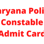 Haryana Police Constable Admit Card 2021: Exam date and Hall Ticket 6