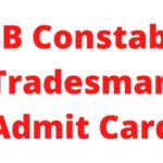 SSB Constable Tradesman Admit Card 2021: Date and Call Letter 4